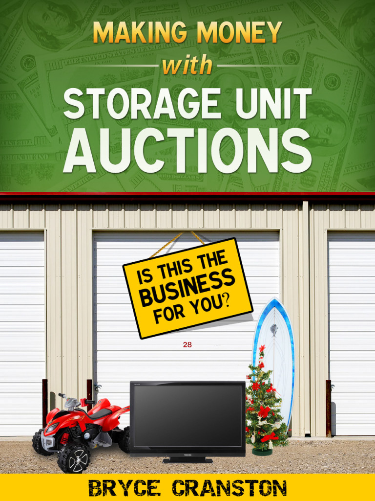 Making Money with Storage Unit Auctions - Nancy N. Wilson