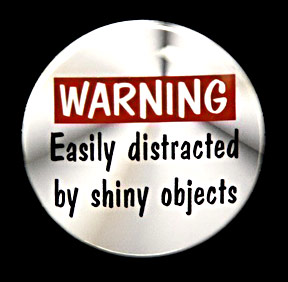 Shiny Object Syndrome Poster
