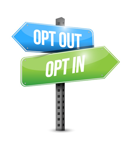 Opt in, Opt Out