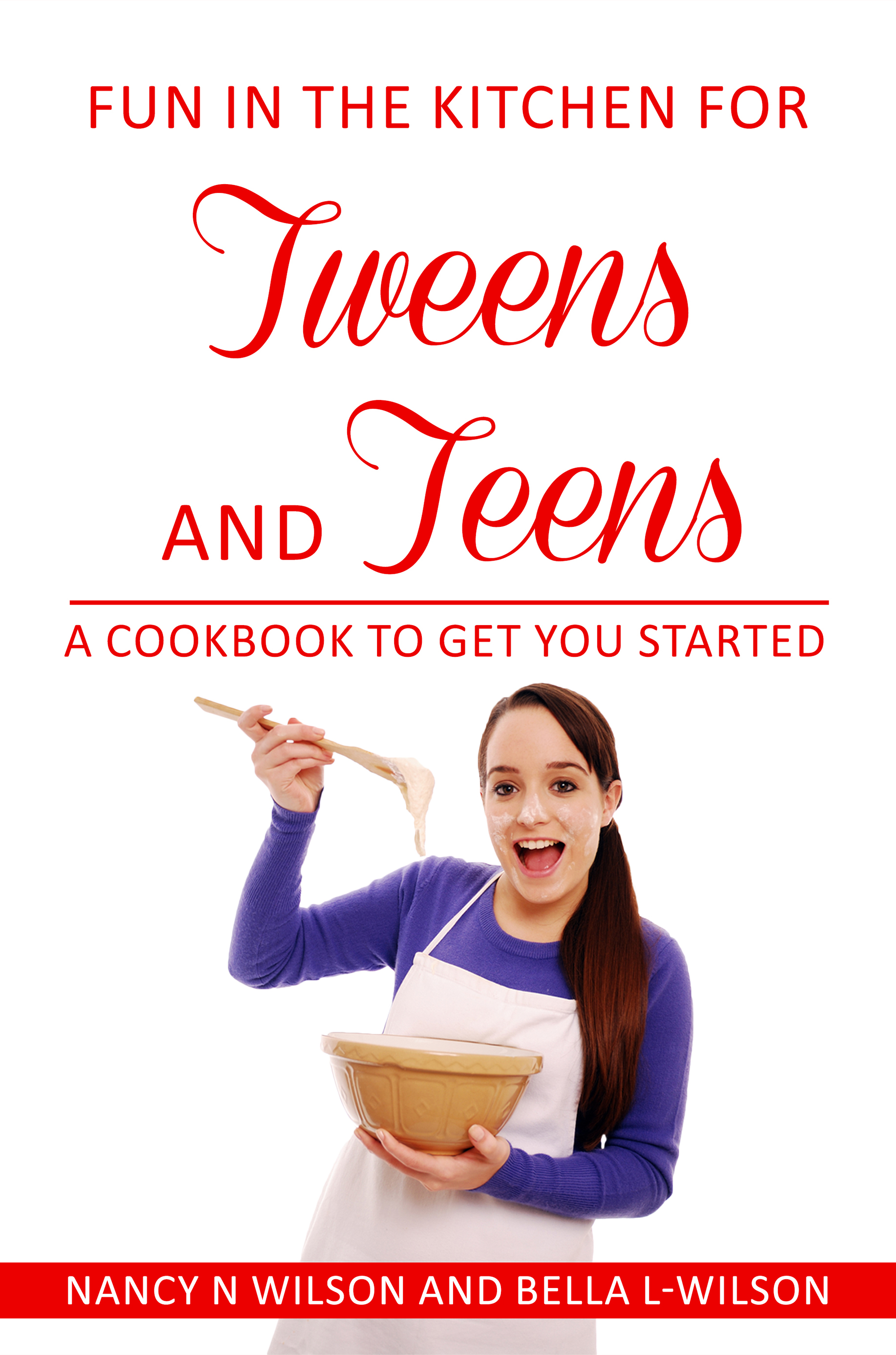 Cover Tweens and Teens Cookbook